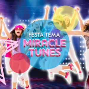 festa a tema miracle tunes