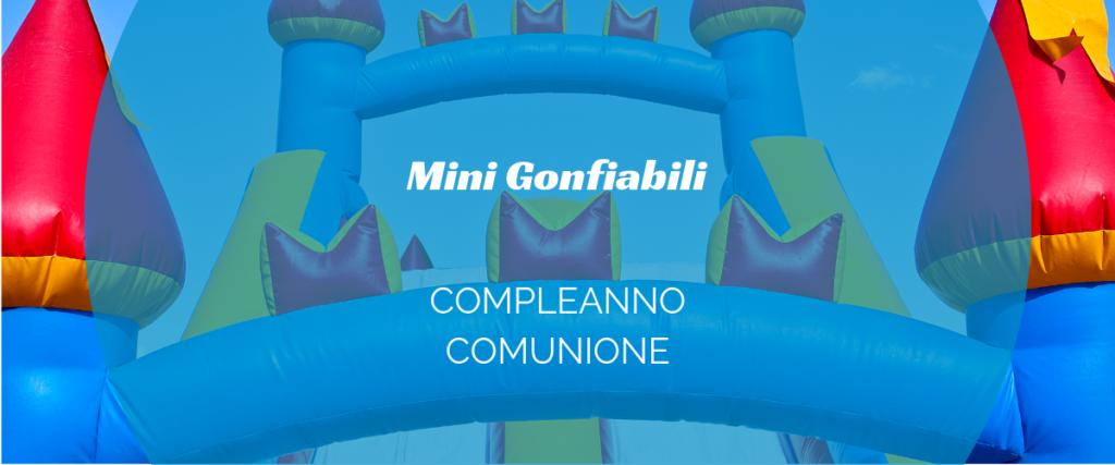 mini gonfiabili per compleanni e comunioni